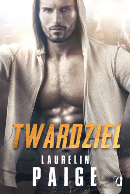 okładka Twardziel, Ebook | Laurelin Paige