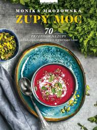 okładka Zupy moc, Ebook   Monika  Mrozowska