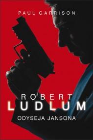 okładka Odyseja Jansona. Ebook | EPUB,MOBI | Robert Ludlum, Paul Garrison