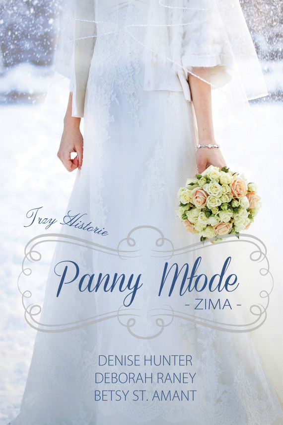okładka Panny młode. Zima. Ebook | EPUB, MOBI | Denise Hunter, Deborah Raney, Betsy Amant
