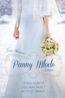 okładka Panny młode. Zima, Ebook | Denise Hunter, Deborah Raney, Betsy Amant