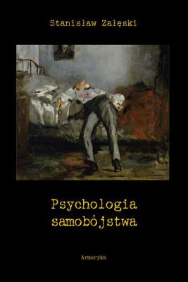 okładka Psychologia samobójstwa, Ebook | Stanisław  Załęski