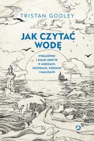 okładka Jak czytać wodę. Ebook | papier | Tristan Gooley