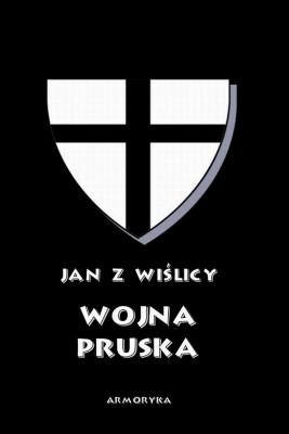 okładka Wojna pruska, Ebook | Jan z Wiślicy