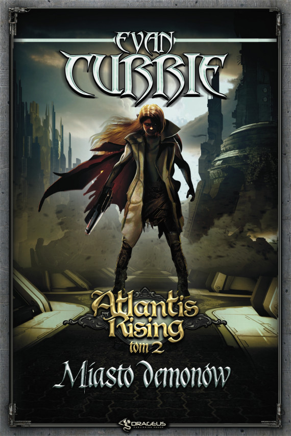 okładka Atlantis Rising. Tom 2. Miasto demonów. Ebook | EPUB, MOBI | Evan Currie