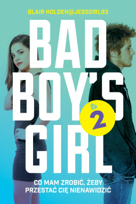 okładka Bad Boy's Girl 2, Ebook | Blair  Holden