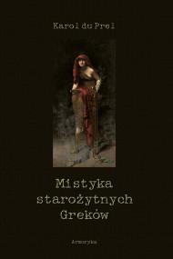 okładka Mistyka starożytnych Greków, Ebook | Karol du Prel