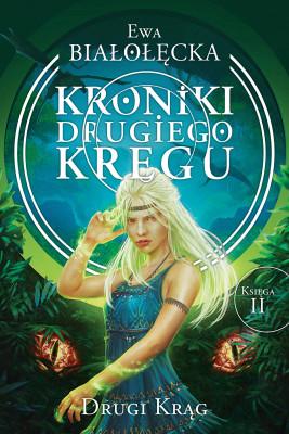 okładka Kroniki Drugiego Kręgu 2. Drugi Krąg, Ebook | Ewa Białołęcka