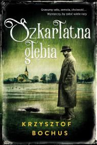 okładka Szkarłatna głębia, Ebook   Krzysztof Bochus