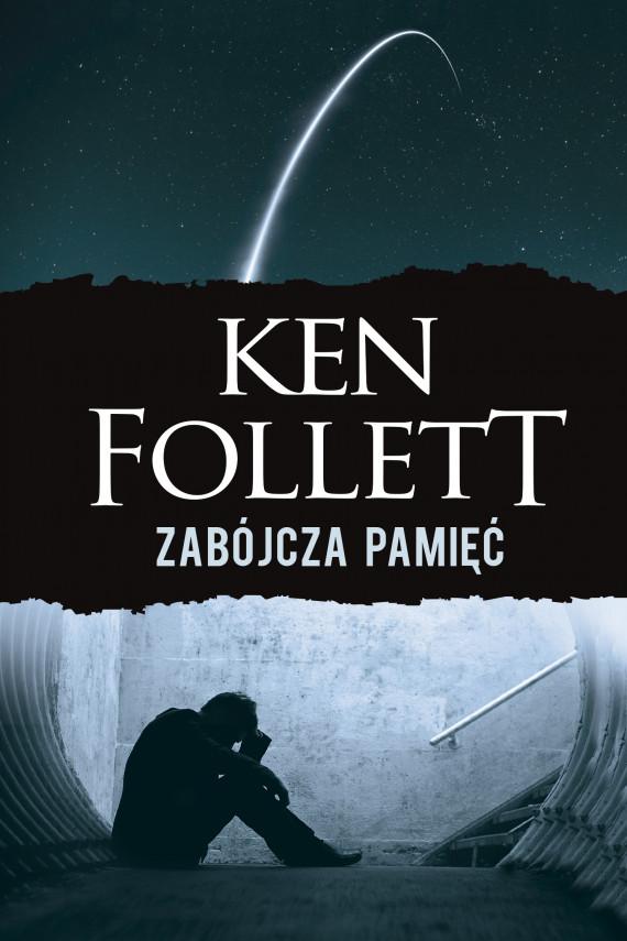 okładka Zabójcza pamięćebook | EPUB, MOBI | Ken Follett