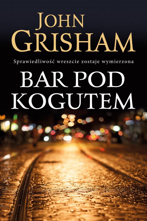 okładka Bar Pod Kogutemebook | EPUB, MOBI | John  Grisham
