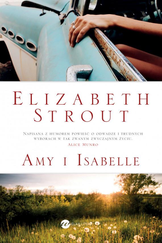 okładka Amy i Isabelleebook | EPUB, MOBI | Elizabeth Strout, Agnieszka Wyszogrodzka-Gaik
