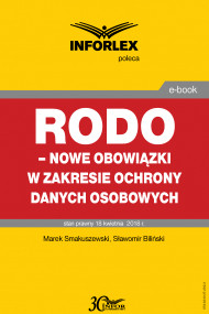 okładka RODO – nowe obowiązki w zakresie ochrony danych osobowych. Ebook | papier | Sławomir Biliński, Marek Smakuszewski
