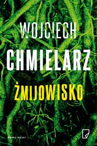okładka Żmijowisko. Ebook | Wojciech Chmielarz