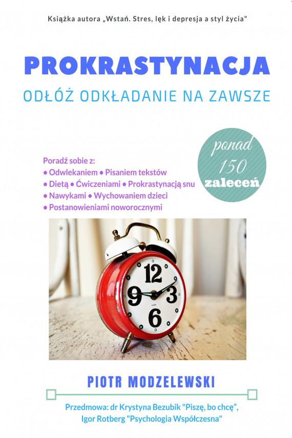 okładka Prokrastynacjaebook   EPUB, MOBI   Piotr Modzelewski