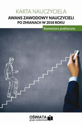 okładka Awans zawodowy nauczycieli po zmianach w 2018 roku. Komentarz praktyczny, Ebook | Praca zbiorowa