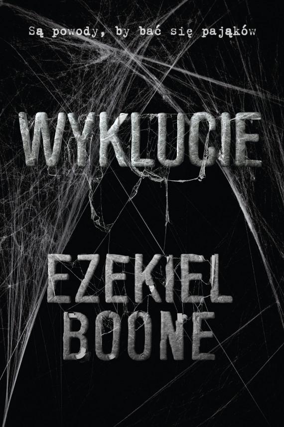 okładka Wyklucieebook | EPUB, MOBI | Michał Jóźwiak, Ezekiel Boone