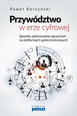 okładka Przywództwo w erze cyfrowej, Ebook | Paweł Korzyński