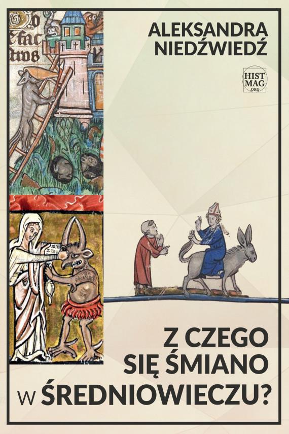 okładka Z czego się śmiano w średniowieczu?ebook | EPUB, MOBI | Aleksandra Niedźwiedź
