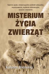 okładka Misteriom życia zwierząt. Ebook | papier | Sarna Rafał, Karsten Brensing, Ewa Walewska-Wilk