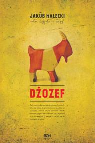 okładka Dżozef. Ebook | papier | Jakub Małecki