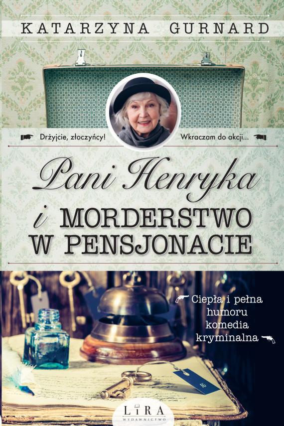 okładka Pani Henryka i morderstwo w pensjonacie. Ebook | EPUB, MOBI | Gurnard Katarzyna