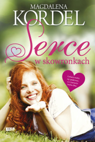 okładka Serce w skowronkach, Ebook | Magdalena Kordel