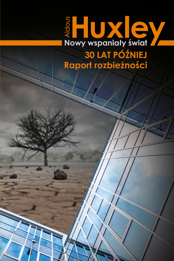 okładka Nowy wspaniały świat 30 lat poźniejebook | EPUB, MOBI | Aldous Huxley, Radosław Madejski