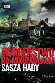 okładka Morderstwo na mokradłach. Ebook | EPUB,MOBI | Sasza Hady