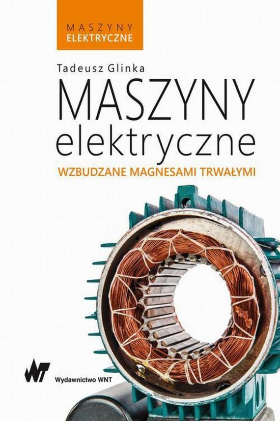 okładka Maszyny elektryczne wzbudzane magnesami trwałymiebook | EPUB, MOBI | Anne Lene Johnsen