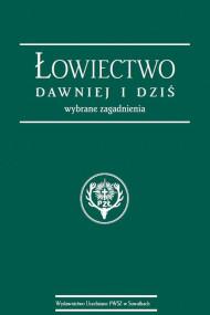 okładka Łowiectwo dawniej i dziś. Wybrane zagadnienia, Ebook | Stanisław  Korzeniowski