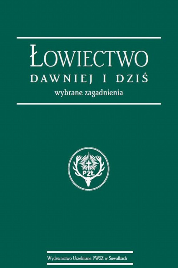 okładka Łowiectwo dawniej i dziś. Wybrane zagadnieniaebook | PDF | Stanisław  Korzeniowski