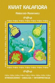 okładka Kwiat kalafiora Małgorzaty Musierowicz. Ebook | papier | Danuta  Anusiak