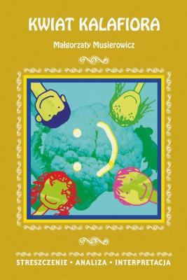 okładka Kwiat kalafiora Małgorzaty Musierowicz, Ebook | Danuta  Anusiak