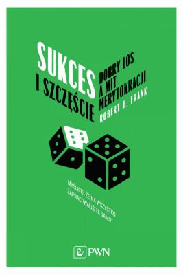 okładka Sukces i szczęście, Ebook   Robert H. Frank