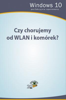 okładka Czy chorujemy od WLAN i komórek?, Ebook | Praca Zbiorowa