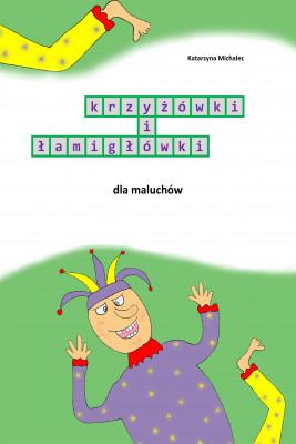 okładka Krzyżówki i łamigłówki dla maluchów, Ebook | Katarzyna Michalec