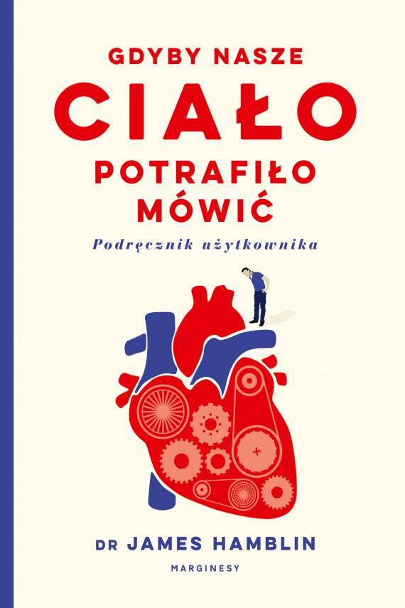 okładka Gdyby nasze ciało potrafiło mówić.ebook | EPUB, MOBI | Jacek Konieczny, James  Hamblin