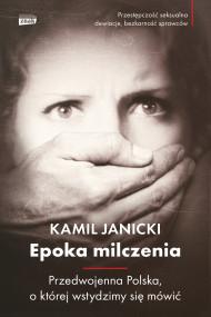 okładka Epoka milczenia. Ebook | Kamil Janicki