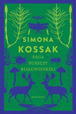 okładka Saga Puszczy Białowieskiej, Ebook   Simona Kossak