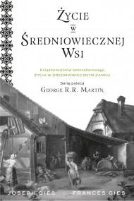 okładka Życie w średniowiecznej wsi, Ebook | Frances Gies, Joseph Gies