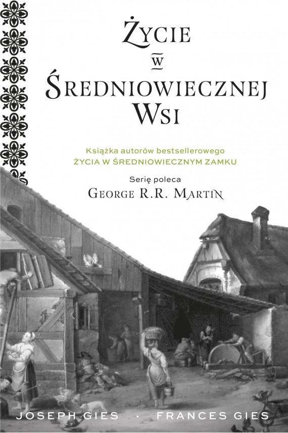okładka Życie w średniowiecznej wsiebook | EPUB, MOBI | Frances Gies, Joseph Gies