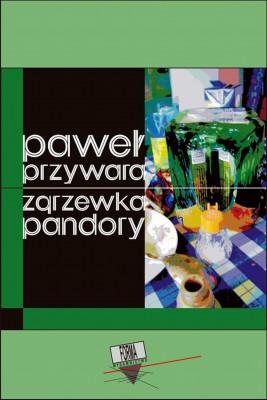okładka Zgrzewka Pandory, Ebook   Paweł  Przywara