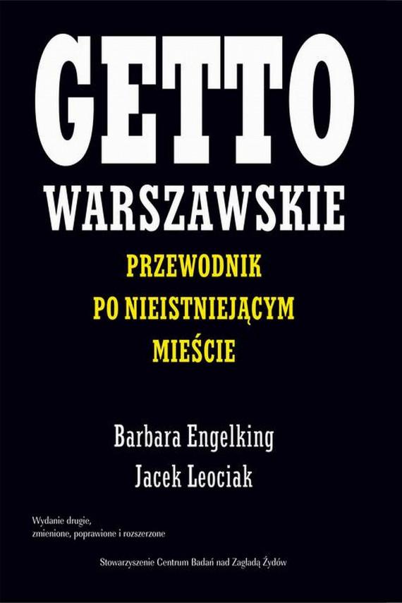okładka Getto warszawskieebook   EPUB, MOBI   Jacek Leociak, Barbara Engelking