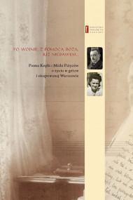 okładka Po wojnie, z pomocą bożą, już niebawem ..., Ebook | Kopel Piżyc, Mirka Piżyc, Barbara Engelking, Havi  Dreifuss