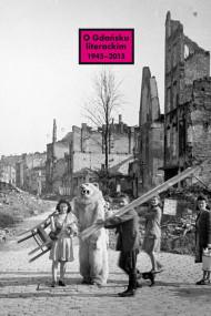 okładka O Gdańsku literackim 1945-2015. Archeologie miejsca, palimpsesty historii. Ebook   Opracowanie zbiorowe