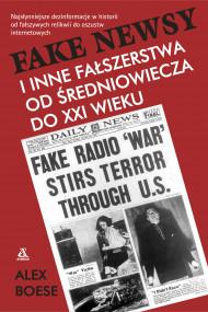 okładka Fake newsy i inne fałszerstwa od średniowiecza do XXIw., Ebook | Grażyna Gasparska, Boese Alex