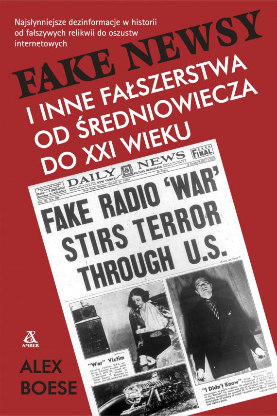 okładka Fake newsy i inne fałszerstwa od średniowiecza do XXIw.ebook | EPUB, MOBI | Grażyna Gasparska, Boese Alex