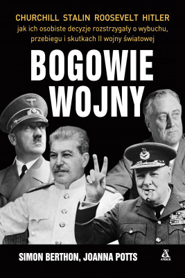 okładka Bogowie wojny, Ebook   Simon Berthon, Joanna Potts, Rudolf Szymański