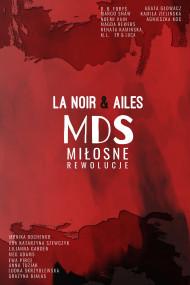 okładka MDS: Miłosne rewolucje, Ebook | Grupa  La Noir, Grupa Ailes
